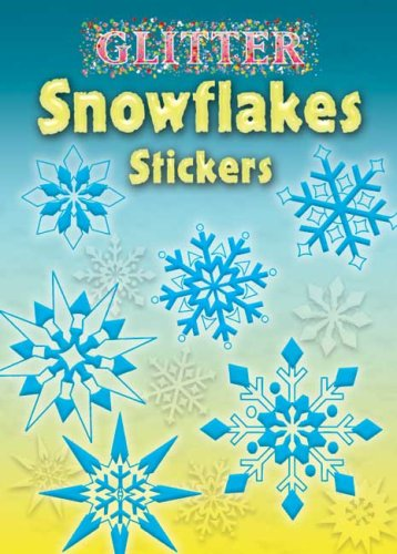Glitter Snowflakes Stickers (Dover Little Activity Books Stickers)