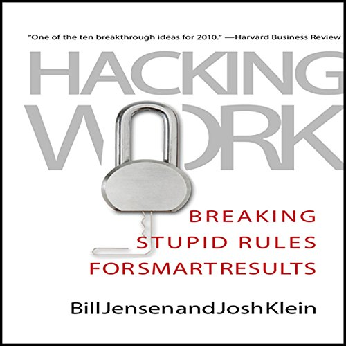 Hacking Work     Breaking Stupid Rules for Smart Results              By:                                                                                                                                 Bill Jensen,                                                                                        Josh Klein                               Narrated by:                                                                                                                                 Walter Dixon                      Length: 6 hrs and 22 mins     19 ratings     Overall 3.3