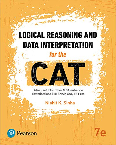 Logical Reasoning and Data Interpretation for CAT: Also useful for SNAP, XAT, IIFT