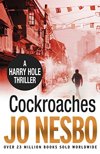 Cockroaches: An early Harry Hole case (Harry Hole 2)