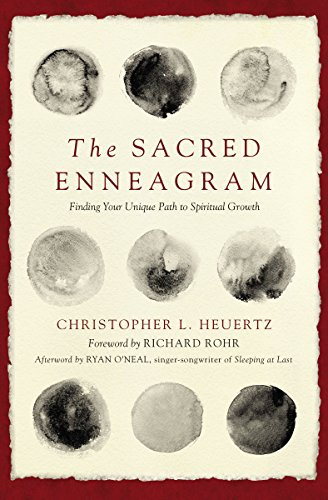 The Sacred Enneagram: Finding Your Unique Path to Spiritual Growth (English Edition)