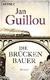 Die Brückenbauer: Roman (Brückenbauer-Serie, Band 1)