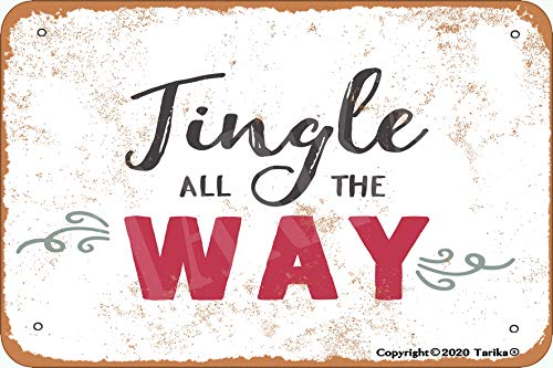 Tingle All The Way - Letrero decorativo de 20,3 x 30,4 cm, diseño retro