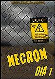 Necron: Dia 1