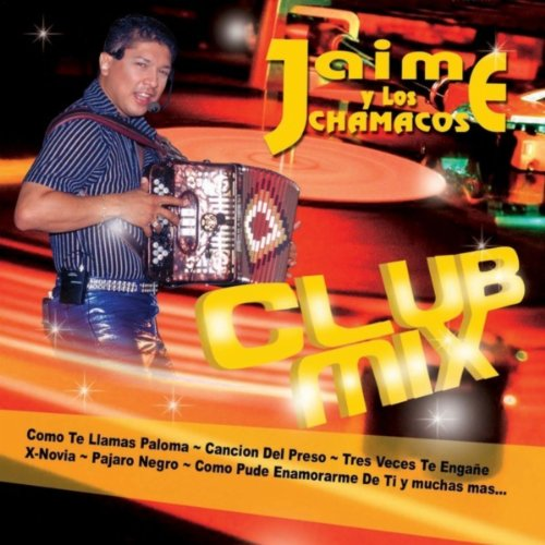 Los Chamacos Club Mix