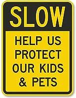安全標識-標識が遅い-私たちが子供とペットを保護するのを手伝ってください。 金属スズサインUV保護および耐候性、通知警告サイン