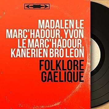 Folklore gaëlique (feat. Abbé Roger Abjean, Gérard Pondaven) [Mono version]