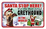 Santa Stop Here Pet Sign - Greyhound available from Amazon