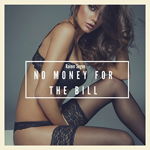 No Money for the Bill audiobook cover art