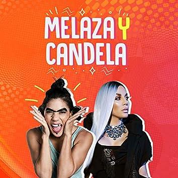 Melaza y Candela