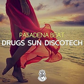 Drugs Sun Discotech