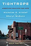 Tightrope: Americans Reaching for Hope - Nicholas D. Kristof