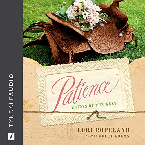 Patience Audiobook By Lori Copeland cover art