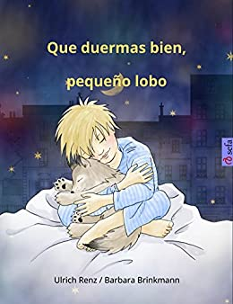 Que duermas bien, pequeño lobo (www.childrens-books-bilingual.com) (Spanish Edition) by [Ulrich Renz, Barbara Brinkmann]