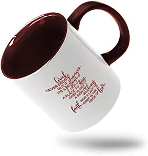 Style In Print Maroon Grief Never Ends But It Changes ItS Passage Not Place Ceramic Cup Colored Mug - Maroon