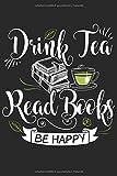 Tee Und Literatur Notizbuch: Ein cooles Notizbuch für Tee Liebhaber und Literatur Begeisterte