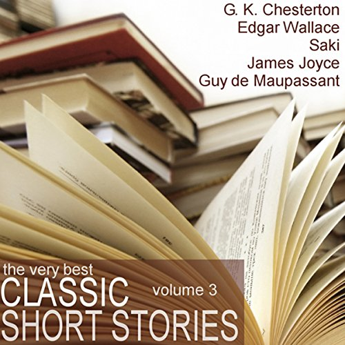 The Very Best Classic Short Stories - Volume 3 audiobook cover art