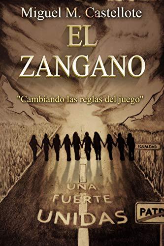 EL ZÁNGANO: