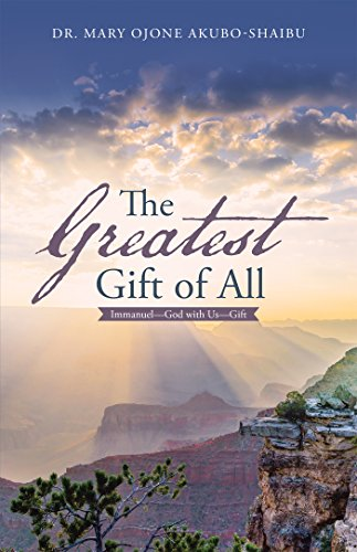 The Greatest Gift of All: Immanuel—God with Us—Gift (English Edition)