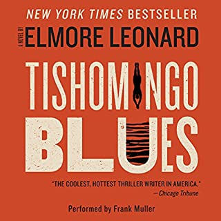 Tishomingo Blues                   By:                                                                                                                                 Elmore Leonard                               Narrated by:                                                                                                                                 Frank Muller                      Length: 7 hrs and 16 mins     306 ratings     Overall 4.0