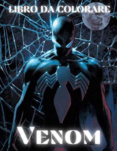 Venom: Libro Da Colorare: Fantastico libro da colorare per bambini