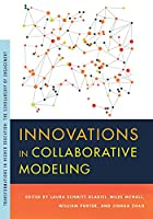 Innovations in Collaborative Modeling (Transformations in Higher Education: The Scholarship of Engagement)