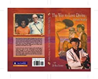 The Way to Love Divine