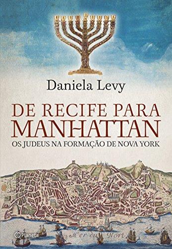 De Recife para Manhattan: Os Judeus na nova formação de Nova York