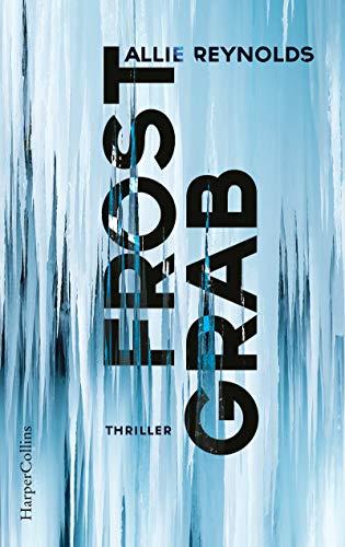 Buchseite und Rezensionen zu 'Frostgrab' von Allie Reynolds