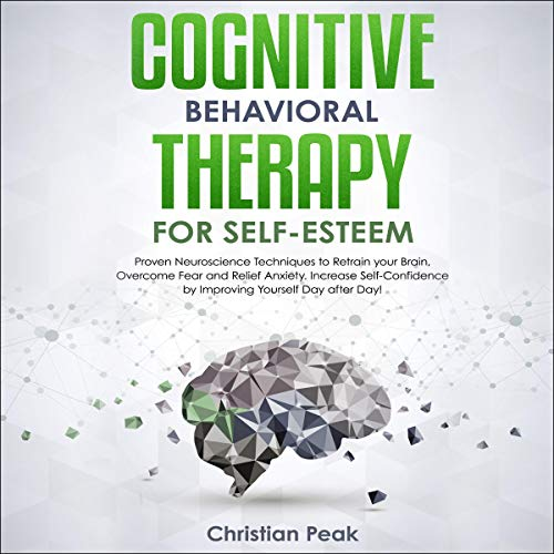 Cognitive Behavioral Therapy for Self Esteem cover art