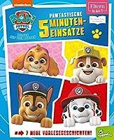 PAW Patrol: Pawtastische 5-Minuten-Einsaetze (ELTERN-Vorlesebuch): 7 neue Einsaetze der PAW Patrol mit Eltern-Vorlesetipps (ab 3 Jahren)