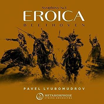 "Beethoven: Symphony No. 3 in E-Flat Major, Op. 55 ""Eroica"""