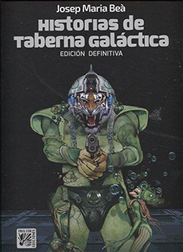 Historias de taberna galáctica - Edición definitiva