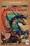 L'oracle des animaux sacrés - Contient 48 cartes