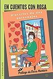 En cuentos con Rosa / Chocolate: Historias de dos personajes
