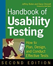 Handbook of Usability Testing: How to Plan, Design, and Conduct Effective Tests, Second Edition