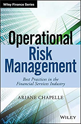 Operational Risk Management: Best Practices in the Financial Services Industry (The Wiley Finance Series) (English Edition)