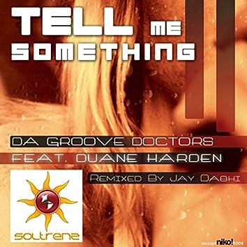Tell Me Something (feat. Duane Harden)