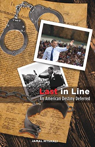 Last in Line: An American Destiny Deferred (English Edition)