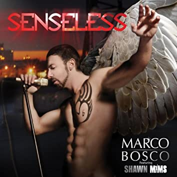 Senseless (feat. Shawn Mims) - Single