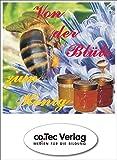 Von der Blüte zum Honig