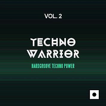 Techno Warrior, Vol. 2 (Hardgroove Techno Power)
