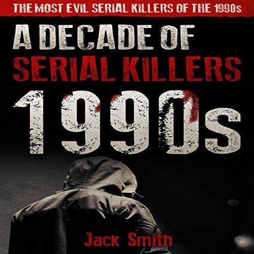 1990s: A Decade of Serial Killers cover art
