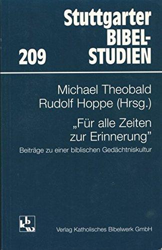 Für alle Zeiten zur Erinnerung: Beiträge zu einer biblischen Gedächtniskultur (Stuttgarter Bibelstudien (SBS))