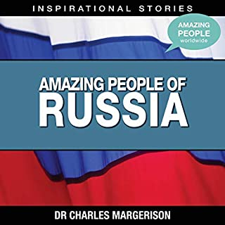 Amazing People of Russia                   Written by:                                                                                                                                 Dr. Charles Margerison                               Narrated by:                                                                                                                                 full cast                      Length: 1 hr     Not rated yet     Overall 0.0