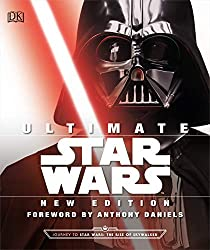 Image: Ultimate Star Wars, New Edition: The Definitive Guide to the Star Wars Universe | Hardcover: 352 pages | by Adam Bray (Author), Cole Horton (Author), Tricia Barr (Author), Ryder Windham (Author), Anthony Daniels (Foreword). Publisher: DK; New edition (October 4, 2019)