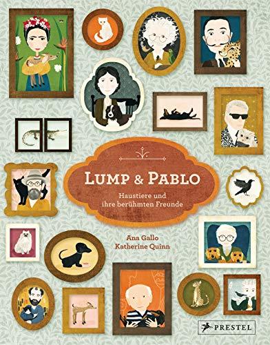 Lump und Pablo: Haustiere und ihre berühmten Freunde