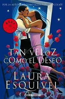 Tan veloz como el deseo (Spanish Edition)