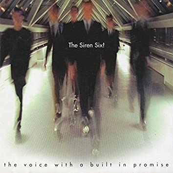The Voice With a Built in Promise