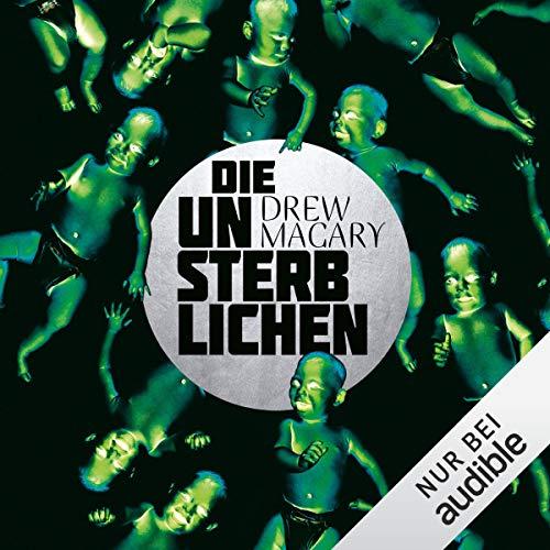 Die Unsterblichen audiobook cover art